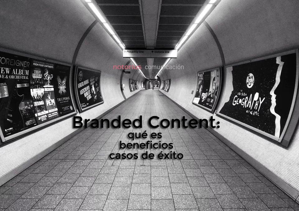 Branded Content o contenido patrocinado