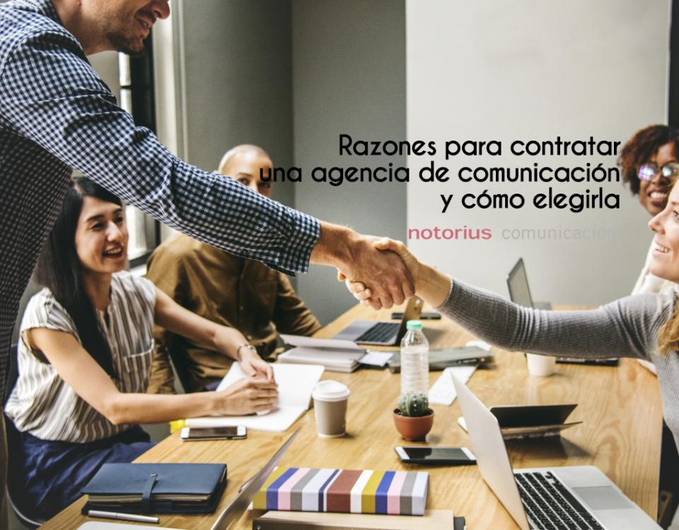 Por qué necesitas una agencia de comunicación