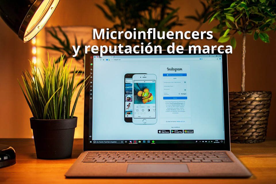 Estrategia de marketing con microinfluencers para la reputación de las marcas
