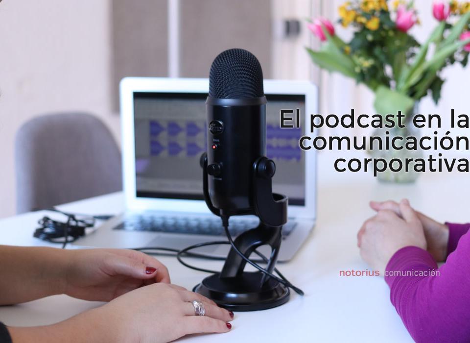 El podcast en la comunicación corporativa